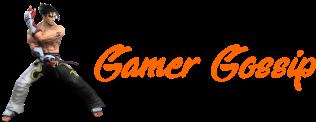 Gamer Gossip
